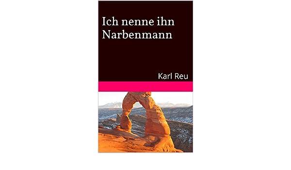 Der Narbenmann (German Edition)