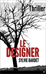 Le Designer par Bardet