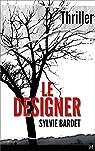 Le Designer par Sylvie Bardet