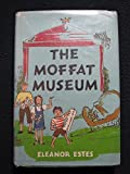 img - for The Moffat Museum by Estes Eleanor (1983-11-01) Hardcover book / textbook / text book