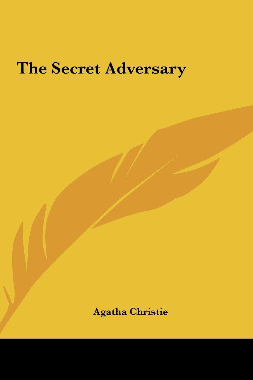 The Secret Adversary the Secret Adversary pdf