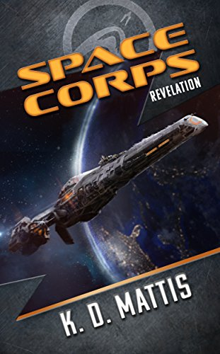 Space Corps: Revelation (Space Corps Book 1)