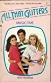 All That Glitters:  Magic Time