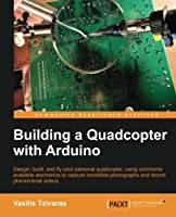 Building a Quadcopter with Arduino Front Cover