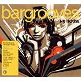 Bargrooves: Nu House