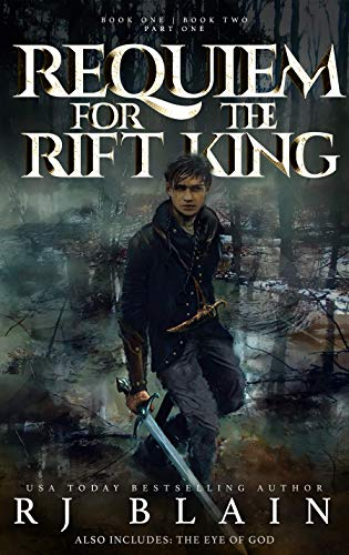 Requiem for the Rift King: Books One and Two