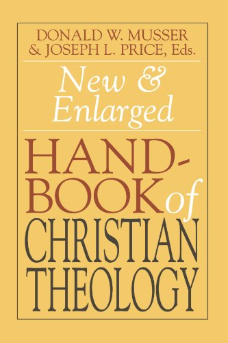 New and Enlarged Handbook of Christian Theology: Revised...
