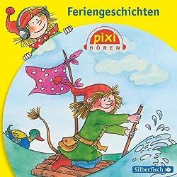 Feriengeschichten (Pixi Hören)