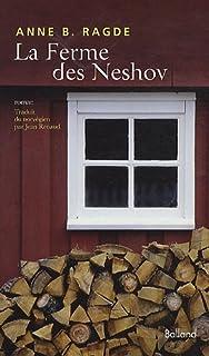 La ferme des Neshov : [2], Ragde, Anne Birkenfelt
