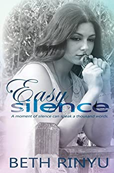 Easy Silence by [Rinyu, Beth]