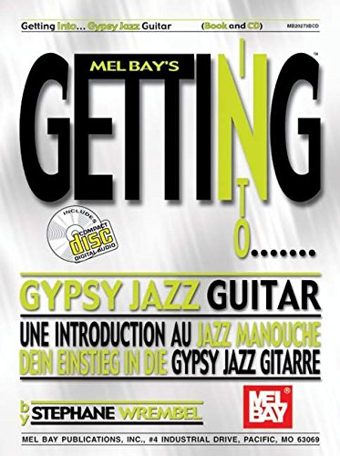 (Mel Bay Getting Into Gypsy Jazz Guitar (Mel Bay's Getting Into) (Mel Bay's Getting Into) (English and Multilingual)