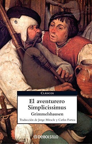 Descargar Libro El Aventurero Simplicissimus Hans Jakob Christoffel Von Grimmelshausen