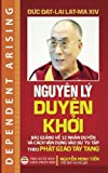 img - for Nguyen ly duyen khoi: Bai giang ve 12 nhan duyen va cach van dung vao su tu tap theo Phat giao Tay Tang (Vietnamese Edition) book / textbook / text book