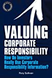 Valuing Corporate Responsibility, Rory Sullivan, 1906093601