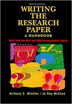 Book Writing the Research Paper: A Handbook With Both the Mla and Apa Documentation Styles by Anthony C. Winkler (1993-09-03)
