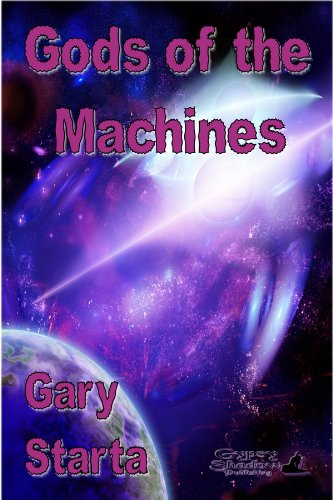 Book: Gods of the Machines by Gary Starta