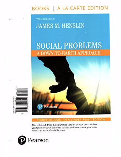 Social Problems: A Down-to-Earth Approach -- Books a la Carte (12th Edition)