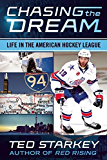 Chasing the Dream: Life in the American Hockey League