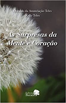 Book As Surpresas Da Mente E Coração
