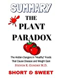 img - for Summary: The Plant Paradox: The Hidden Dangers in