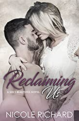 Reclaiming Us (She's Beautiful Series Book 3)