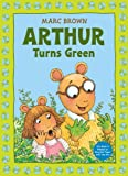 Arthur Turns Green (Arthur Adventures)