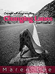 Changing Lanes (Bounty County Series Book 2)