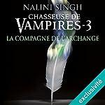 La compagne de l'archange (Chasseuse de vampires 3) | Nalini Singh