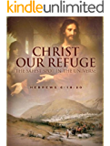 Christ our Refuge: The Safest Spot in the Universe