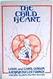 The Child Heart, Carol Gordon and Carol Gordon, 0962760900