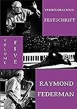img - for Verbivoracious Festschrift Volume 5: Raymond Federman book / textbook / text book