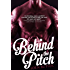 Behind the Pitch, a novella: Seeking Serenity 1.5