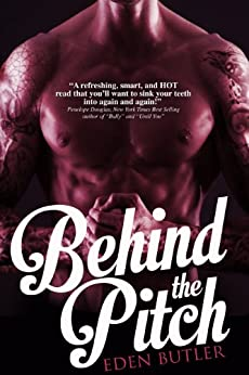 Behind the Pitch, a novella: Seeking Serenity 1.5 by [Butler, Eden]