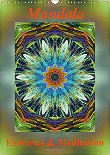 Mandala - Esoterics & Meditation / UK-Version: Mandalas are Energy Images and Give You Strength, Peace and Relaxation for Body and Soul (Calvendo Health)