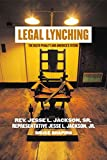 img - for Legal Lynching: The Death Penalty and America's Future book / textbook / text book
