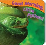 Good Morning, Little Python!, JoAnn Cleland, 1604724293