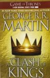 a clash of kings a song of ice and fire book 2 by george r r martin 2002 05 28