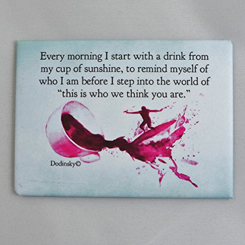 Cup of Sunshine — Inspirational and Decorative Quotable Magnet