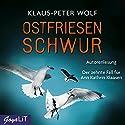 Ostfriesenschwur Hörbuch von Klaus-Peter Wolf Gesprochen von: Klaus-Peter Wolf