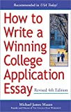 img - for How to Write a Winning College Application Essay, Revised 4th Edition book / textbook / text book