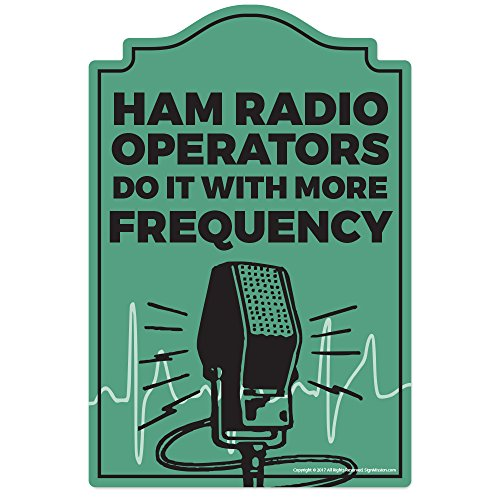 Ham Radio Operator Novelty Sign | Indoor/Outdoor | Funny Home Décor for Garages, Living Rooms, Bedroom, Offices | SignMission Wall Lover Gag Gift Sign Wall Plaque Decoration