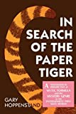 img - for In Search of the Paper Tiger: A Sociological Perspective of Myth, Formula, and the Mystery Genre in the Entertainment Print Mass Medium book / textbook / text book