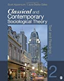 Classical and Contemporary Sociological Theory 9781412992336