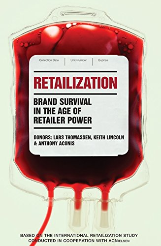 Retailization: Brand Survival in the Age of Retailer Power ebook