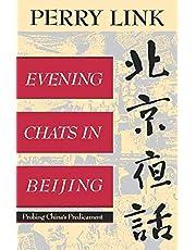 Evening Chats In Beijing