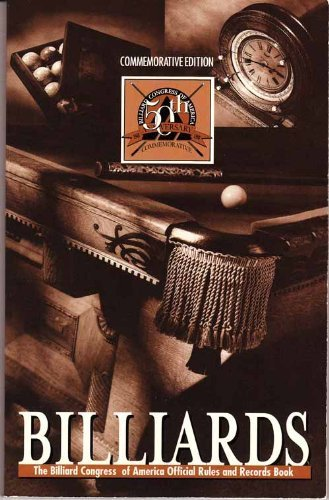 Billiards: The Official Rules and Records Book 1998 (50th Anniversary, Commemorative Edition) (Saints Billiards)
