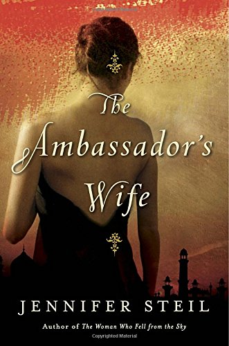 The Ambassador's Wife: A Novel