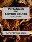 PSPUZZLES 100 Number Search Puzzles Challenger, Larry Harrington, 1484960289