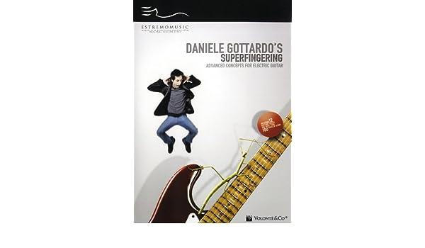Daniele Gottardo: Superfingering - Advanced Concepts For Electric Guitar. para Guitarra Electrica: Amazon.es: Cine y Series TV