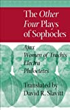 The Other Four Plays of Sophocles, Sophocles, 1421411369